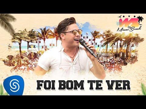 Wesley Safadão - Foi Bom Te Ver DVD WS In Miami Beach