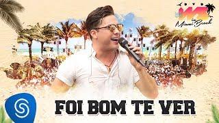 Wesley Safadão - Foi Bom Te Ver [DVD WS In Miami Beach] thumbnail
