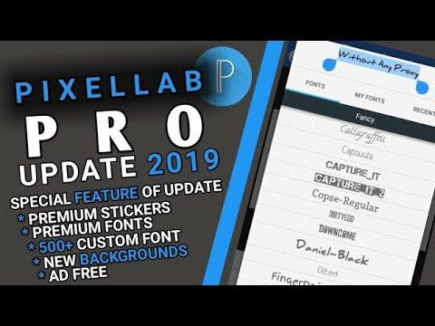 PixelLab Pro APK|| PixelLab Mod 2019 🔥 PixelLab New Features,New Fonts  Download Now FREE