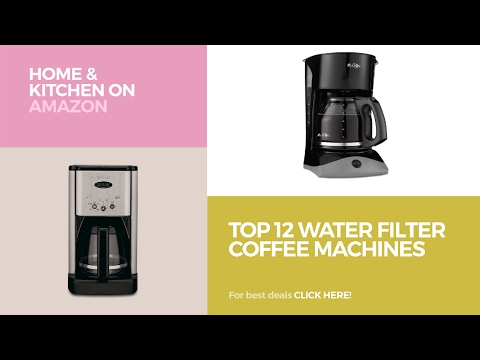 Top 12 Water Filter Coffee Machines // Home & Kitchen On Amazon
