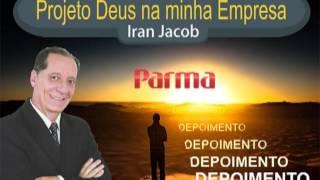 Deus na minha empresa - Depoimento Parma Móveis