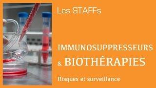 Immunosuppresseurs et Biothérapies: Risques et surveillance - #16 - STAFFs Saint Camille