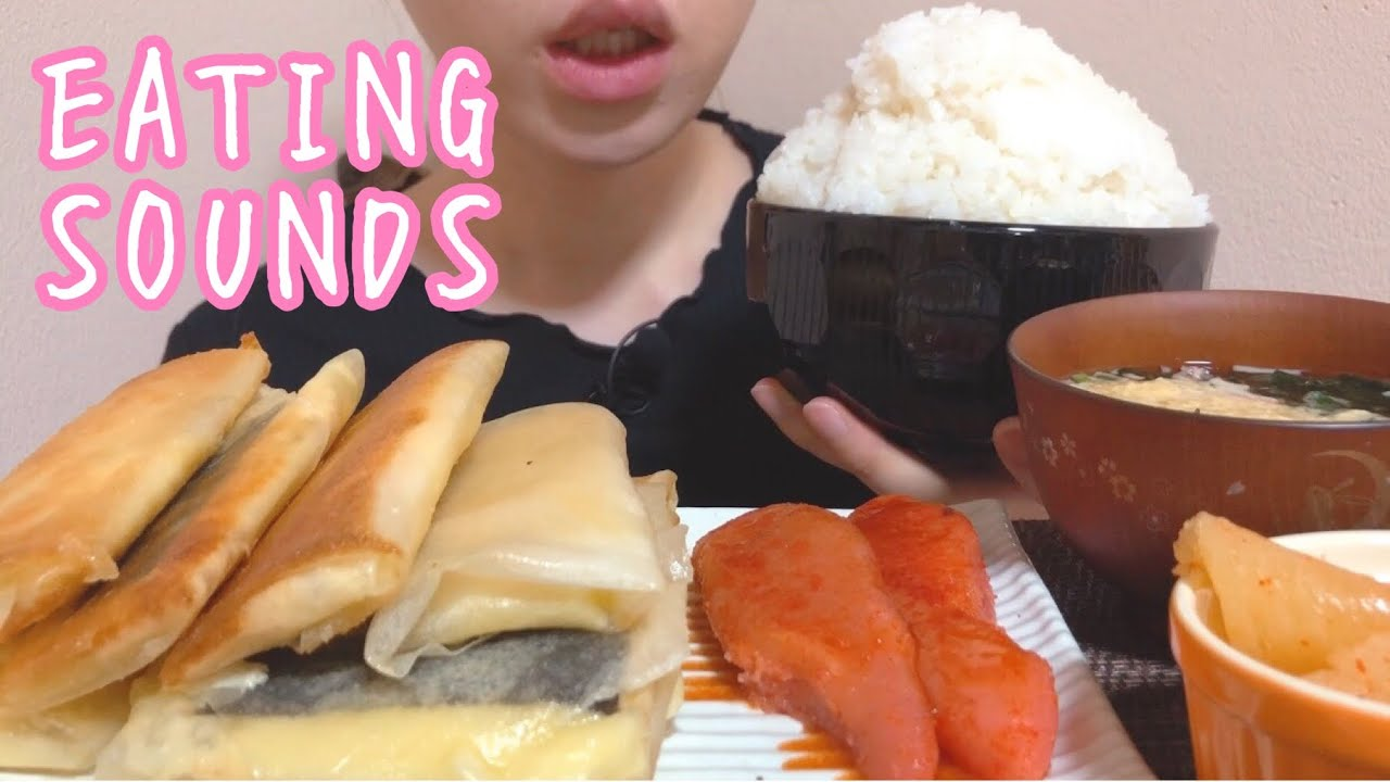 《Eating sounds》辛子明太子!明太チーズ春巻き!明太数の子!卵スープ!ライス!Spicy cod roe!Cheese+Cod roe spring roll!Herring roe!