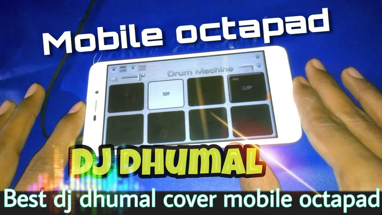 dhumal songs patch download for mobile octapad - mobile octapad