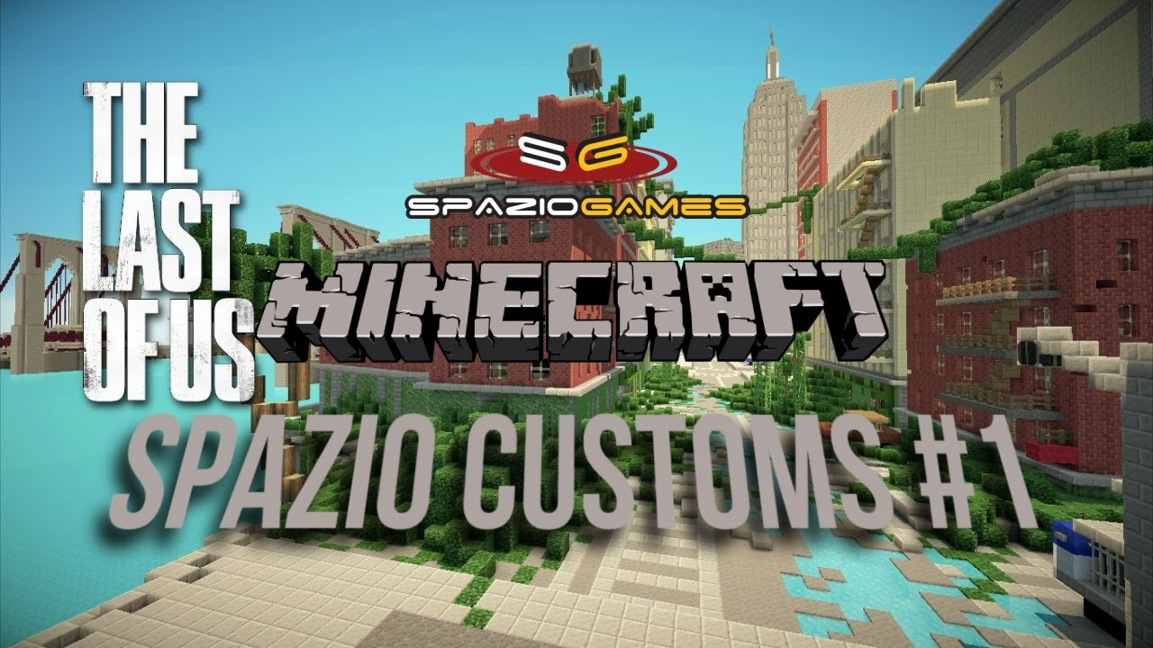 Minecraft Spazio Customs The Last Of Us Map YouTube - Minecraft last of us map