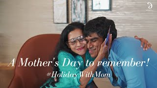 #HolidayWithMom | Happy Mother's Day!