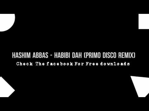 Hisham Abbas - Habibi Dah (Primo Disco Remix)