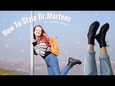 How To Style: Dr. Martens For Spring/Summer!