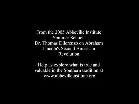 Abraham Lincoln's Second American Revolution - Thomas DiLorenzo