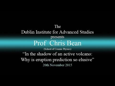 """""""In the shadow of an active volcano: Why is eruption prediction so elusive"""" - DIAS Lecture Series"""