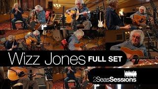 ? Wizz Jones - 2Seas Session #2 - Full Set