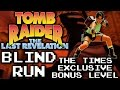 Tomb Raider: The Last Revelation // The Times Exclusive // Blind Run
