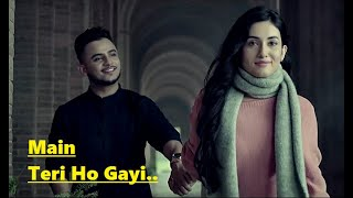 Main Teri Ho Gayi | Millind Gaba | Happy Raikoti | Lyrics | Millind Gaba Songs | Top Punjabi Songs