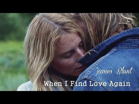 when i find love again james blunt video Here is the track list for james blunt when i find love again official video we may collect and you can listen to and download buy a cassete.