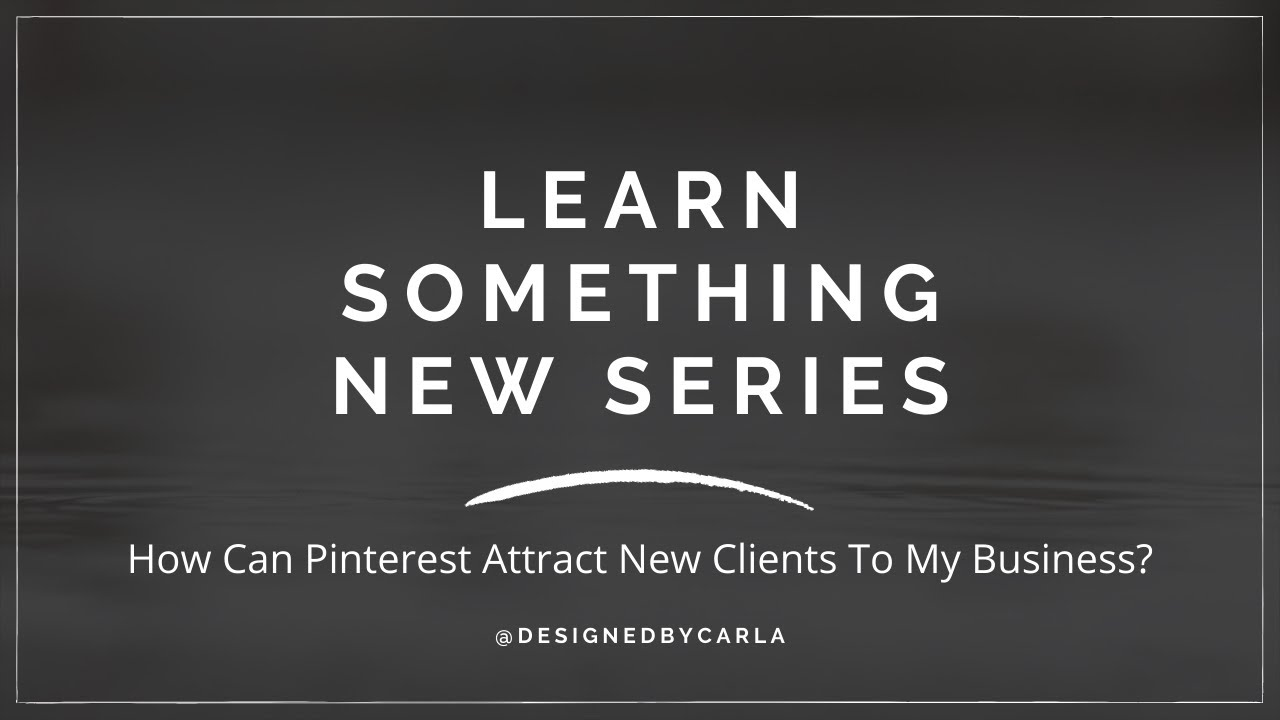 How can Pinterest help attract new clients to my business?