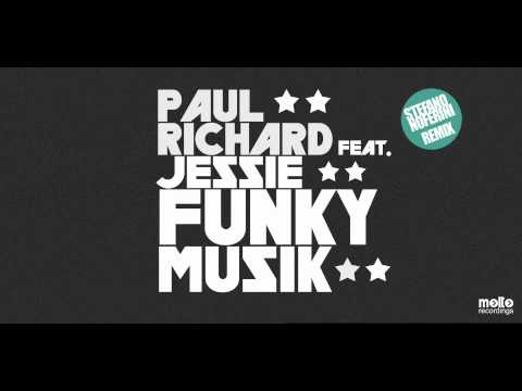 Stefano Noferini Remix | Paul Richard - Funky Musik (ft. Jessie)