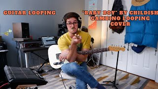 Baby Boy - Childish Gambino Cover | GUITAR LOOPING | TELECASTER and SPD-SX DRUM PAD
