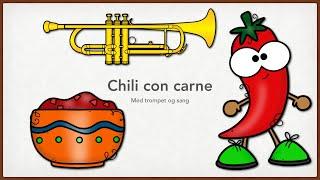 Chili con carne med trompet og sang