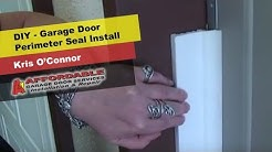 DIY - Garage Door Perimeter Seal - Keeps Bugs, Debris and Cold out!