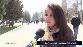 """Fatihə"" surəsini bilirikmi? SORĞU"