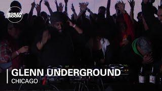 Glenn Underground Boiler Room Chicago DJ Set