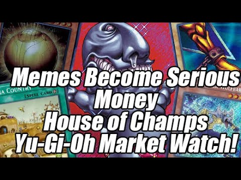 Serious Meme Buyouts EVERYWHERE On Market – House of Champs Yu-Gi-Oh Market Watch