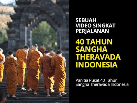 Perjalanan 40 Tahun Sangha Theravada Indonesia