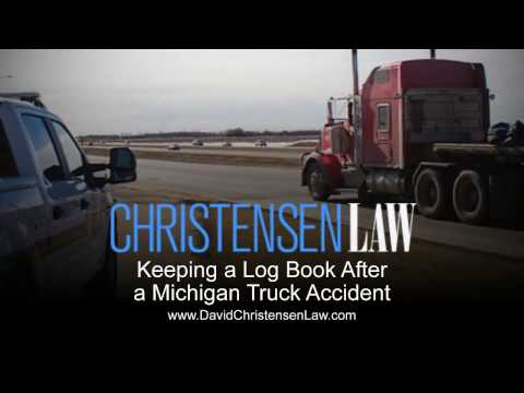 Keeping a Log Book After a Michigan Truck Accident