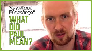 Spiritual blessings in the heavenly places... what did Paul mean?? (DEAD CHURCH - pt 22)