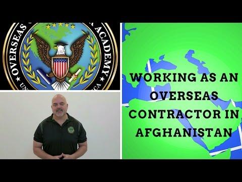 Working In Afghanistan As An Overseas Contractor