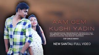 AAM GEM KUSHI YADIN    NEW SANTALI LATEST HD VIDEO SONG    2018