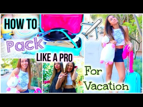 What To Pack for Vacation! Tips & Tricks to Pack Like a Pro!