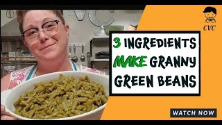 3 Simple Ingredients Make Green Beans Taste like Grannies It is not just a Recipe, It's a Technique!
