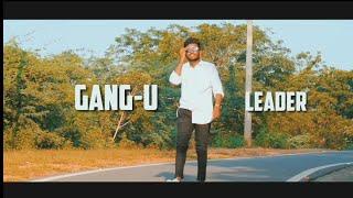 Gangleader-gang-u leader cover song video  Bunty prince  nani   Anirudh   vikram k kumar