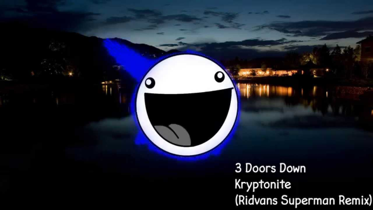 3-doors-down-kryptonite-ridvans-superman-remix-the-melbourne-bounce
