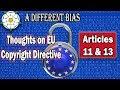 The EU Copyright Directive - Articles 11 & 13