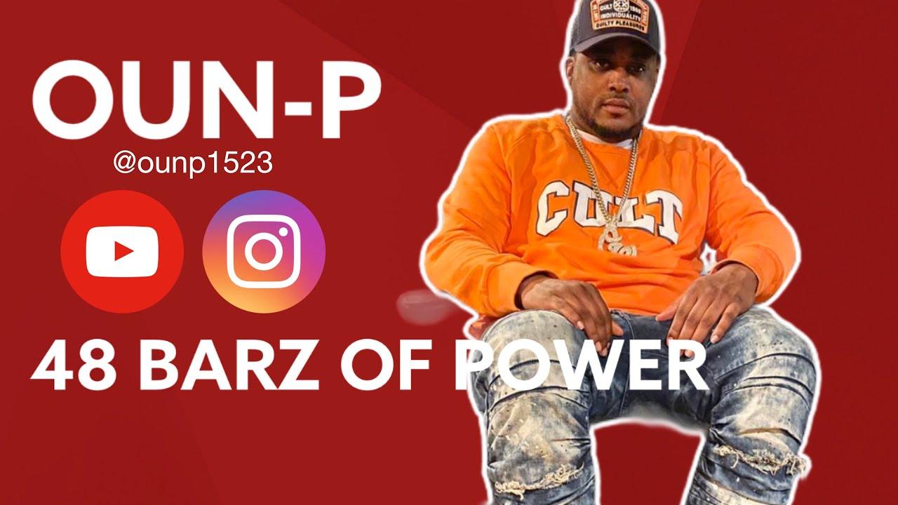 Oun-P - 48 Barz of power ( New 2019 )