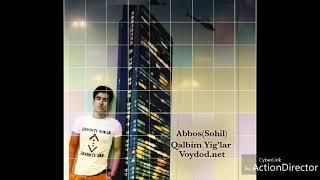 Abbos (Sohil-Qalbim Yig'lar Voydod.net