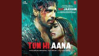 Download lagu Tum Hi Aana MP3