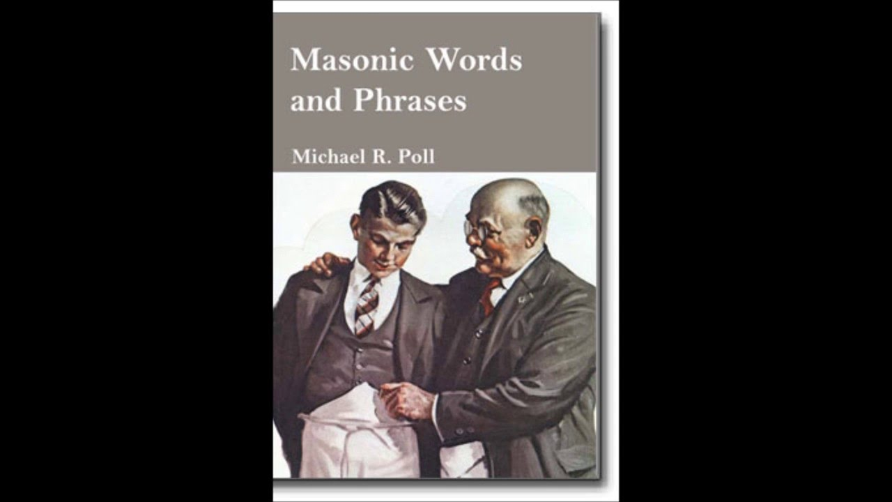 Masonic words and phrases youtube m4hsunfo
