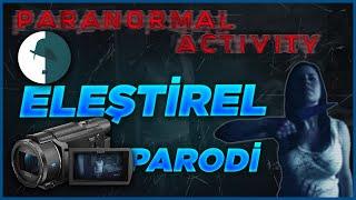 Paranormal Aktivite - Eleştirel Parodi