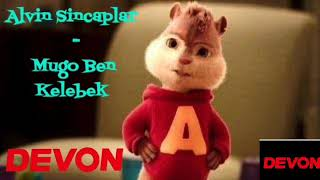 Alvin Sincaplar - Mugo Ben Kelebek 2019 Resimi