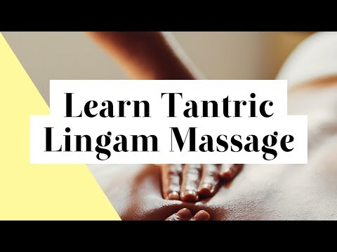 7 Steps To Give A Tantric Lingam Massage