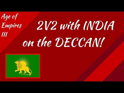 2v2 with India on the Deccan! AoE III