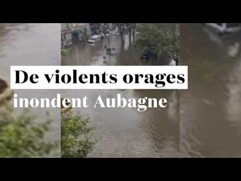 Grêle, inondation... de violents orages balayent Aubagne