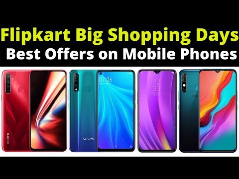 Flipkart Big Shopping Days December 2019 Sale | Best Offers On Mobile Phones
