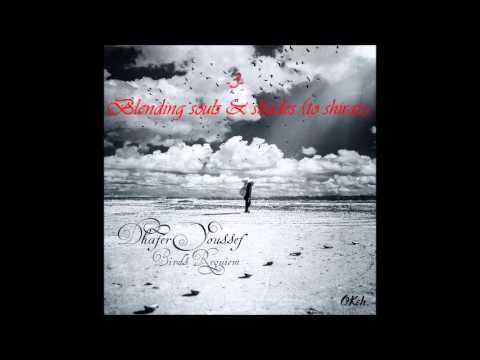 Dhafer Youssef - Birds Requiem: Blending souls & shades (to shiraz)