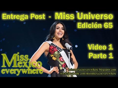 Entrega Post! Miss Universo Edición 65 de Miss México Everywhere - Edicion 1, Parte 1/2