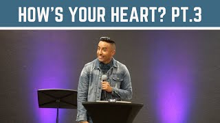 How's Your Heart? | Part 3 (HD Church)