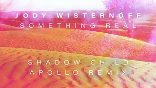 Play Something Real (Shadow Child Apollo Remix)